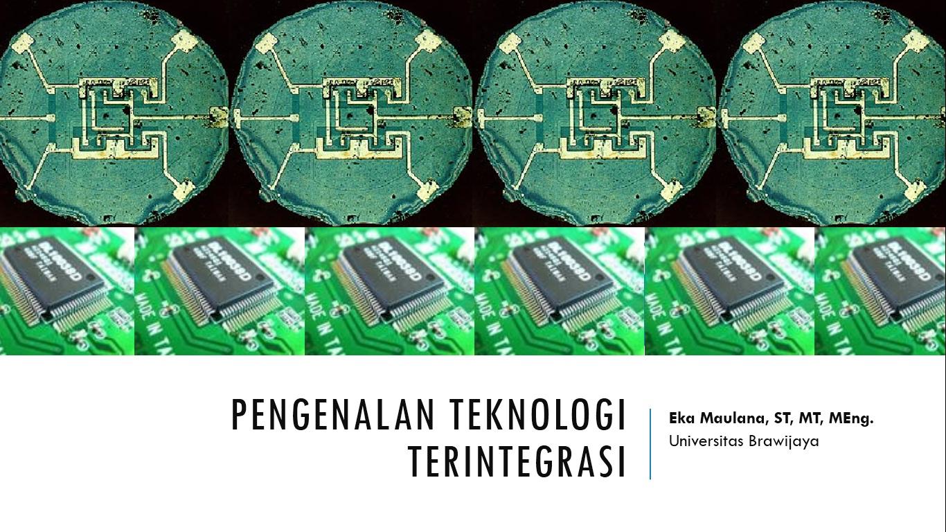 mikro - pengenalan teknologi terintegrasi